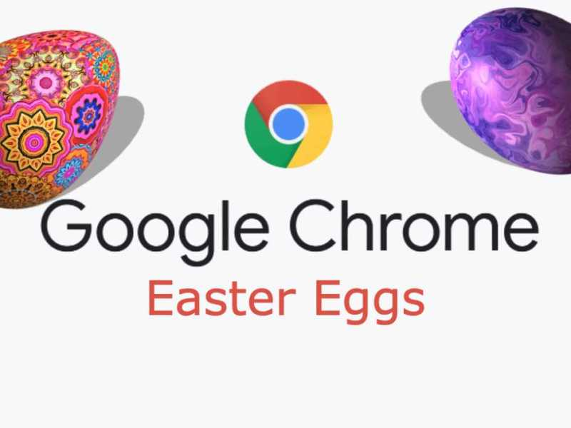 Google Chrome Easter Eggs