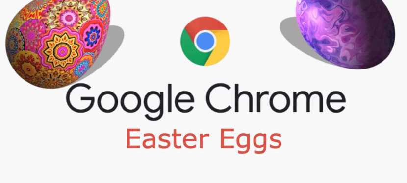 Google Chrome Easter Eggs
